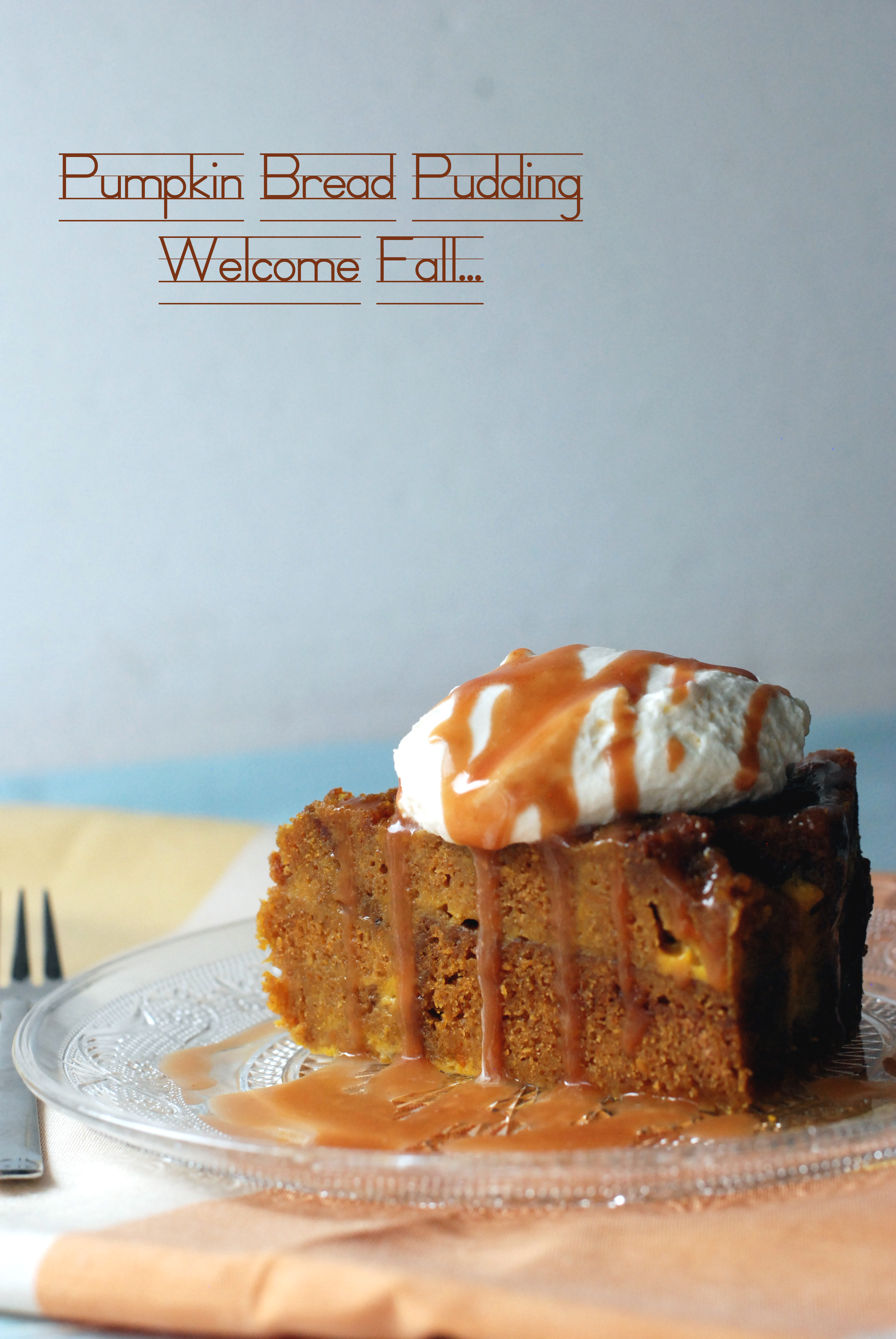 ... fall with Pumpkin Bread Pudding & spicy apple caramel « Chez Chloé